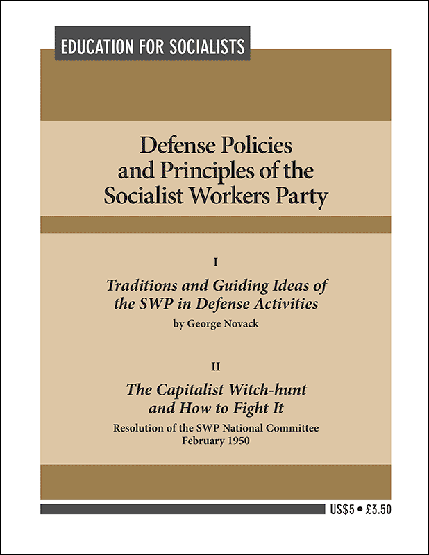 Defense Policies and Principles of the Socialist Workers Party