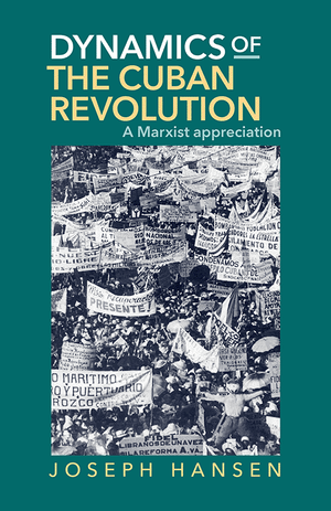 Front cover of Dynamics of the Cuban Revolution