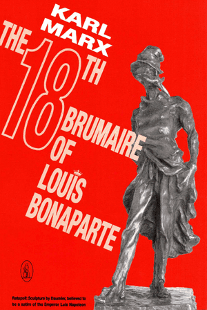 Front cover of Eighteenth Brumaire of Louis Bonaparte