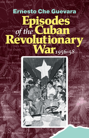 Front cover of Episodes of the Cuban Revolutionary War, 1956-58
