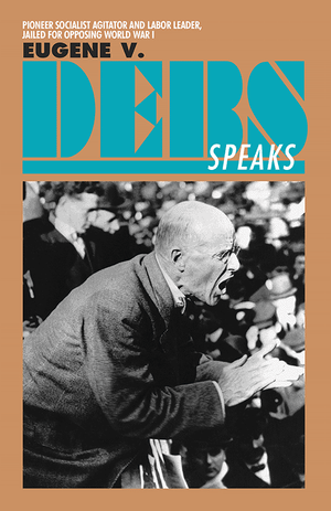 Front cover of Eugene V. Debs Speaks