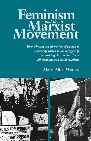 Front cover of Feminism and the Marxist Movement