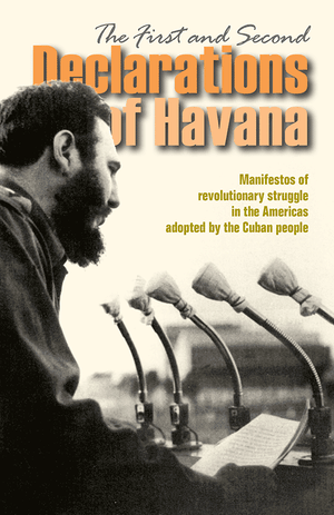 Front cover of The First and Second Declarations of Havana