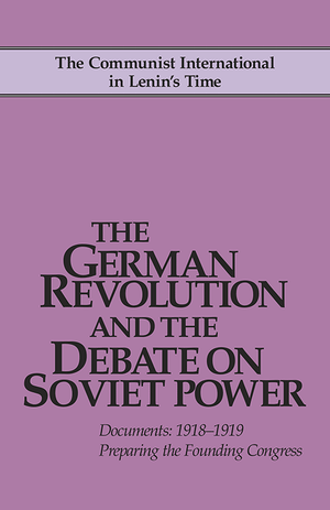 Front cover of The German Revolution and the Debate on Soviet Power