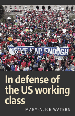 Front cover of In Defense of the US Working Class