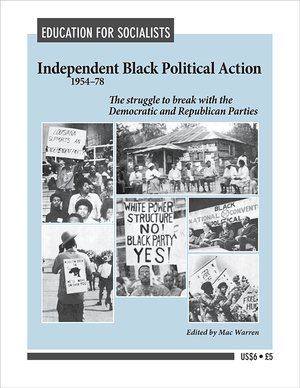 Front cover of Independent Black Political Action 1954-78