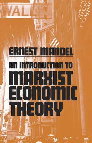 Front cover of An Introduction to Marxist Economic Theory