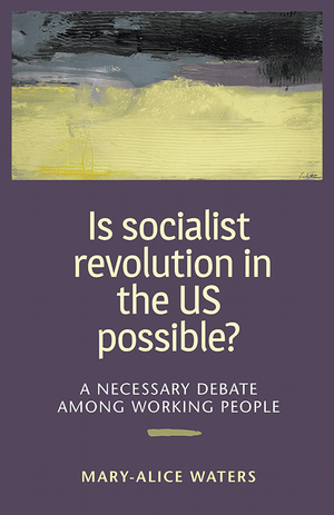 Front cover of Is Socialist Revolution in the US Possible?