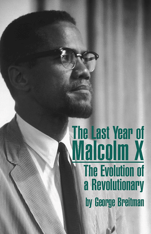Front cover of The Last Year of Malcolm X