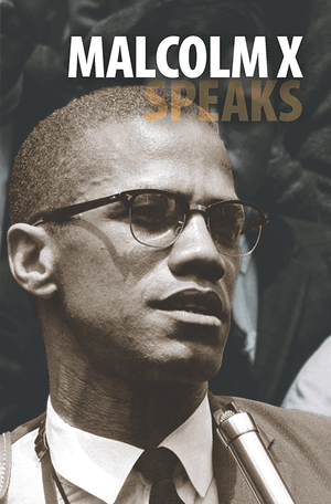 Front cover of Malcolm X Speaks