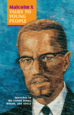 Front cover of Malcolm X Talks to Young People (book)