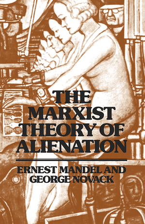 Front cover of The Marxist Theory of Alienation