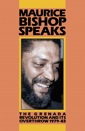Front cover of Maurice Bishop Speaks