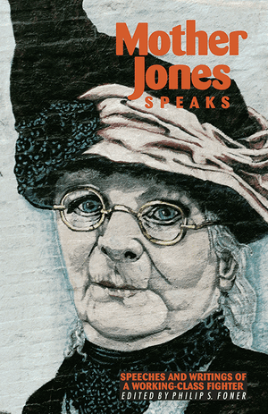 Front cover of Mother Jones Speaks