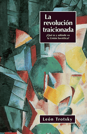 Front cover of La revolución traicionada