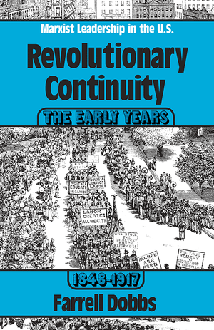Front cover of Revolutionary Continuity: the Early Years, 1848-1917