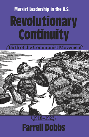 Front cover of Revolutionary Continuity: Birth of the Communist Movement, 1918–1922