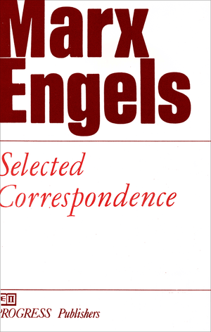 Front cover of Selected Correspondence of Marx and Engels