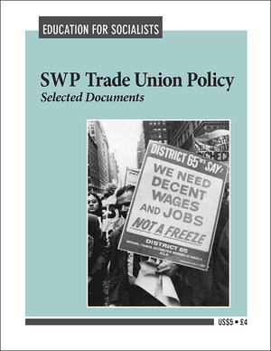 Front cover of Selected Documents on SWP Trade Union Policy (1972)
