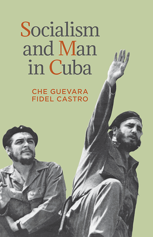 Front cover of Socialism and Man in Cuba