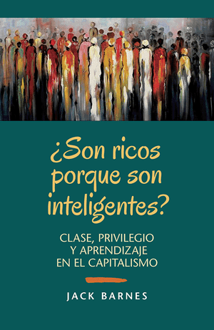 Front cover of ¿Son ricos porque son inteligentes?