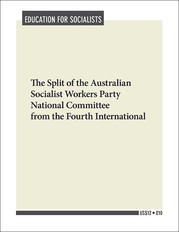 Split of the Australian Socialist Workers Party National Committee from the Fourth International