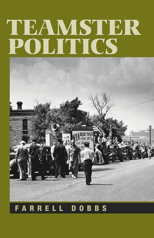 Front cover of Teamster Politics