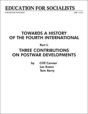 Front cover of Towards a History of the Fourth International  Part 1