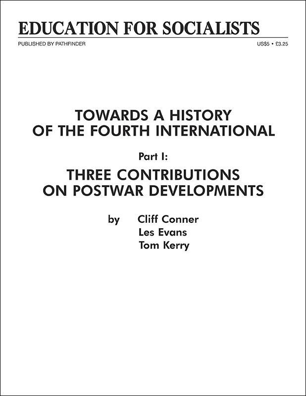 Towards a History of the Fourth International  Part 1