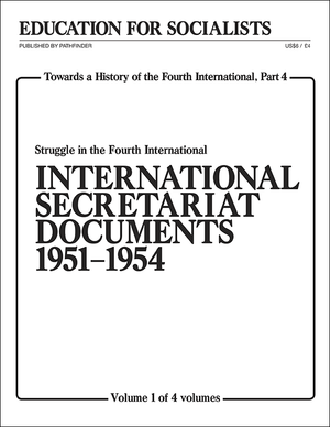 Front cover of Towards a History of the Fourth International Part 4, Volume 1