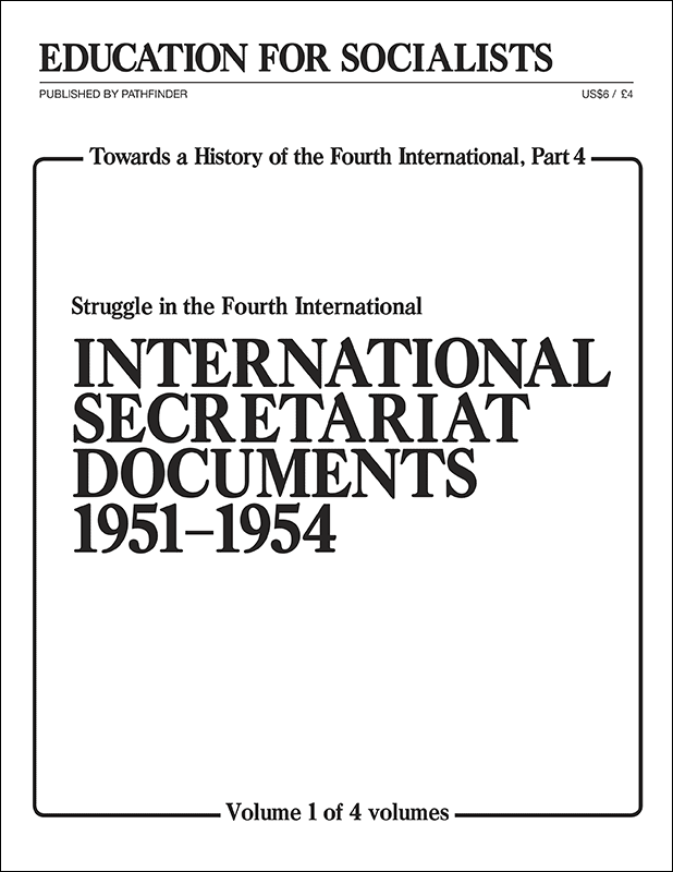 Towards a History of the Fourth International Part 4, Volume 1