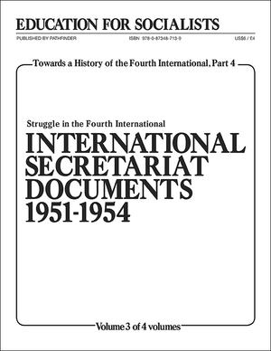 Front cover of Towards a History of the Fourth International Part 4, Volume 3