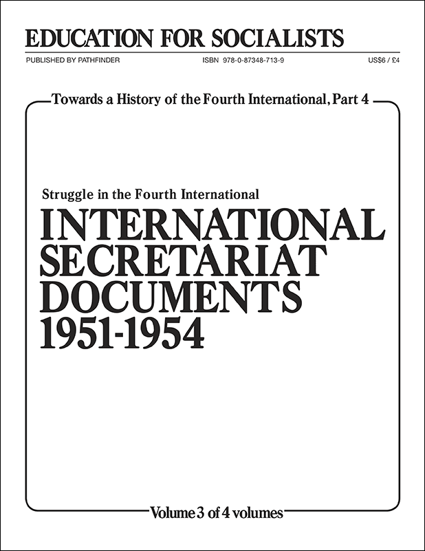 Towards a History of the Fourth International Part 4, Volume 3