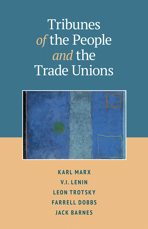 Tribunes of the People and the Trade Unions