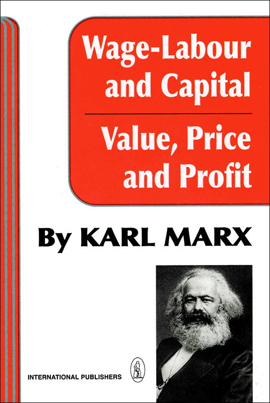 Wage Labor and Capital / Value Price and Profit