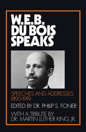 Front cover of W.E.B. Du Bois Speaks, 1890–1919