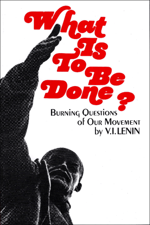 Front cover of What is to be Done