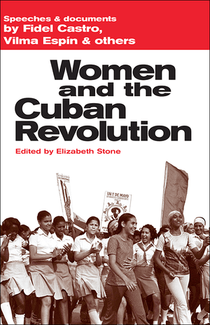 Front cover of Women and the Cuban Revolution