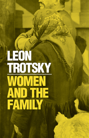 Front cover of Women and the Family