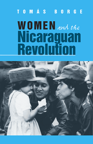 Front cover of Women and the Nicaraguan Revolution