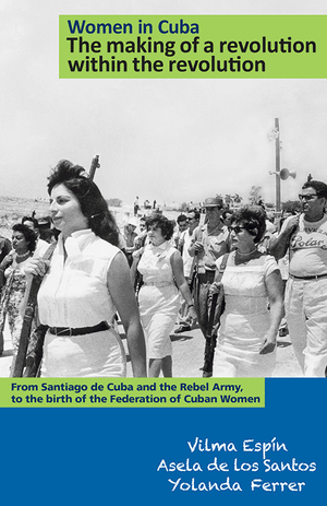 Front cover of Women in Cuba: The Making of a Revolution Within the Revolution