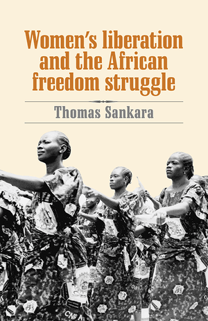 Front cover of Women's Liberation and the African Freedom Struggle