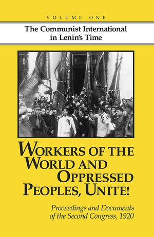 Front cover of Workers of the World and Oppressed Peoples, Unite! Vol. 1