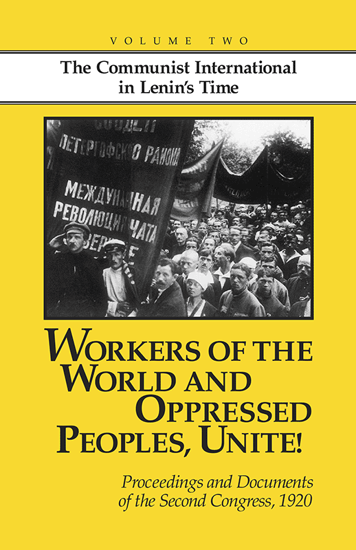 Workers of the World and Oppressed Peoples, Unite! Vol. 2