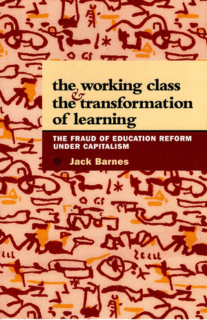 Front cover of The Working Class and the Transformation of Learning