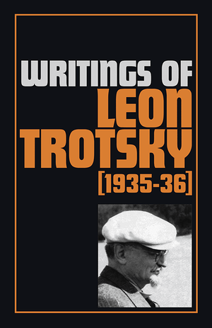 Front cover of Writings of Leon Trotsky (1935–36)