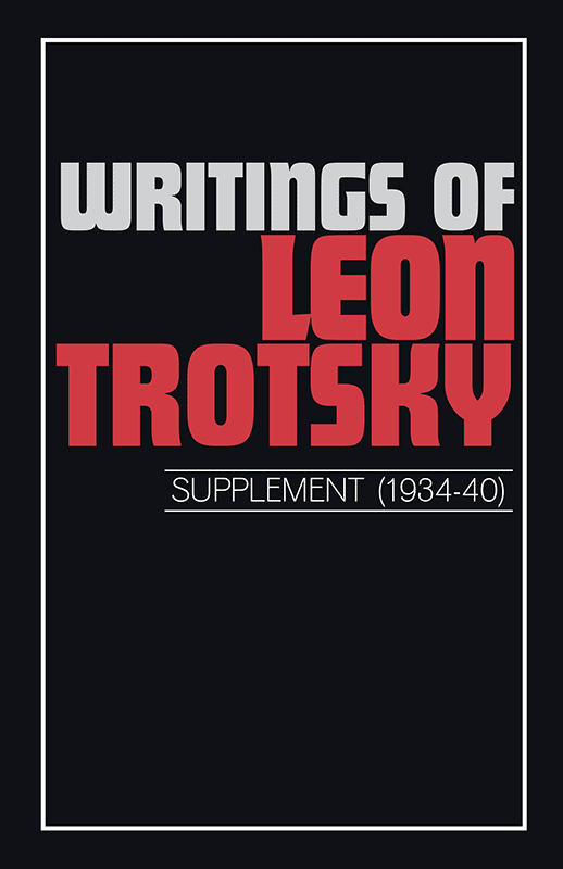 Writings of Leon Trotsky (Supplement 1934–40)