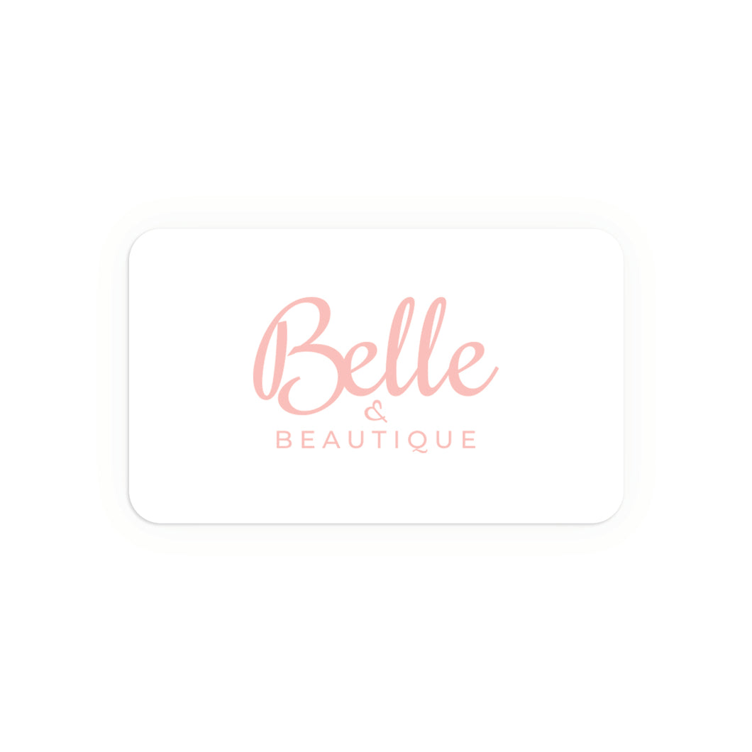 Belle and Beautique Gift Card