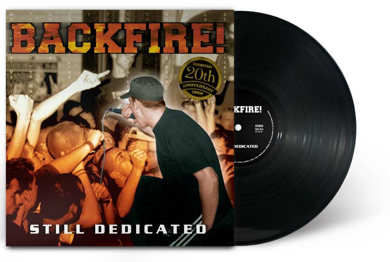 "Backfire! ""Still Dedicated"" 20th Anniversary Vinyl Re-Issue"