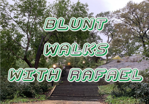 BLUNT WALKS WITH RAFAEL Vol 10